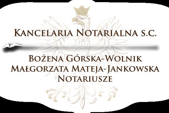 Kancelaria Notarialna Bożena Górska-Wolnik Małgorzata Mateja-Jankowska Notariusze Katowice